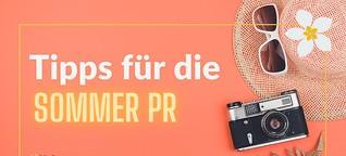 Sommer-PR-Tipps mit vielen Themenideen für Ihre Pressearbeit [1]