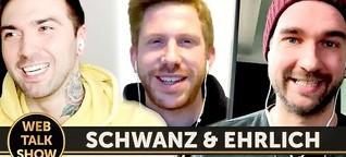 """Schwanz & Ehrlich: """"Auf Lars Tönsfeuerborn sind wir nicht neidisch!"""""""