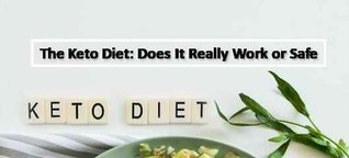 The Keto Diet: Does It Really Work or Safe